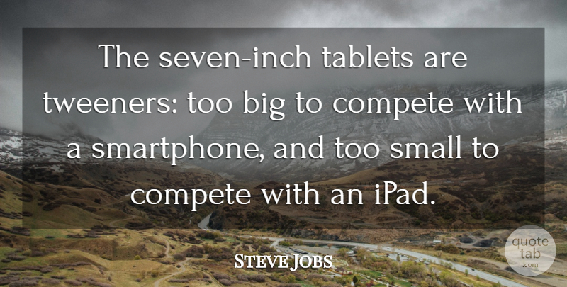 Pleasing Steve Jobs The Seven Inch Tablets Are Tweeners Too Big To Beutiful Home Inspiration Ommitmahrainfo
