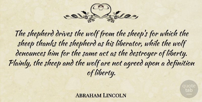 Abraham Lincoln Quote About Sheep, Civil War, Liberty: The Shepherd Drives The Wolf...