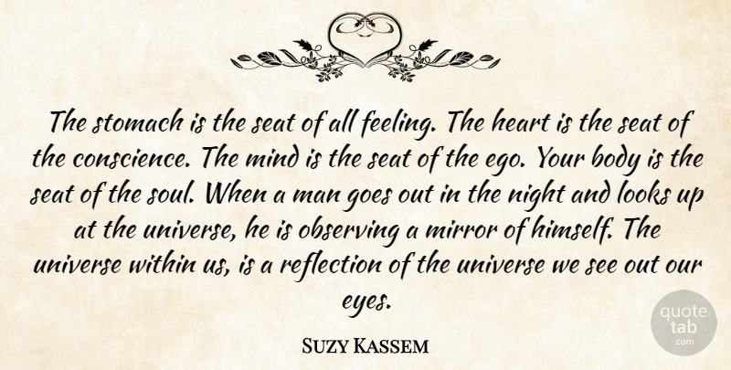 Suzy Kassem The Stomach Is The Seat Of All Feeling The Heart Is