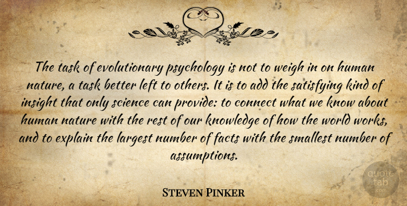 Steven Pinker Quote About Numbers, Psychology, Add: The Task Of Evolutionary Psychology...