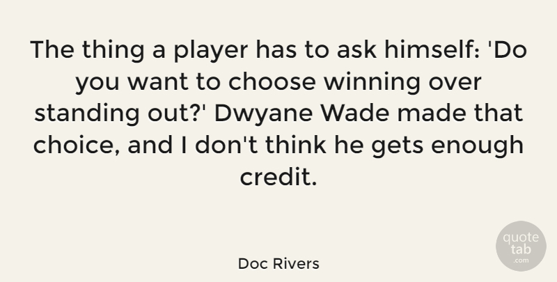 Doc Rivers The Thing A Player Has To Ask Himself Do You Want To