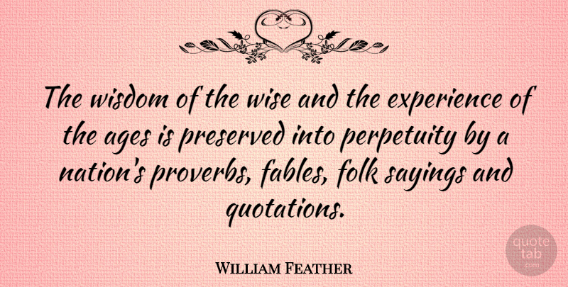 william feather the wisdom of the wise and the experience of the