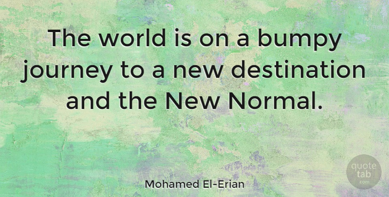 Mohamed El Erian The World Is On A Bumpy Journey To A New