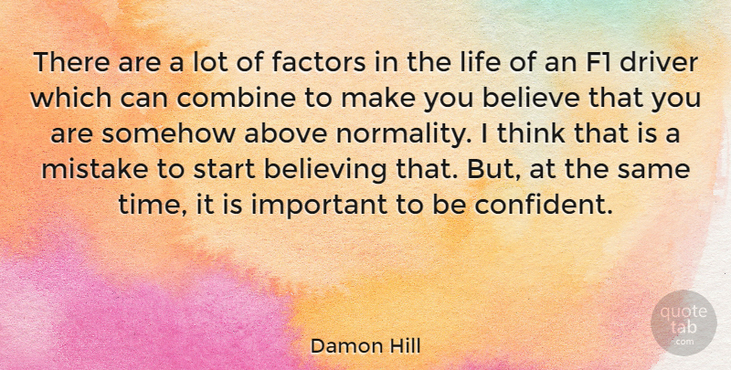 Damon Hill Quote About Mistake, Believe, Athlete: There Are A Lot Of...