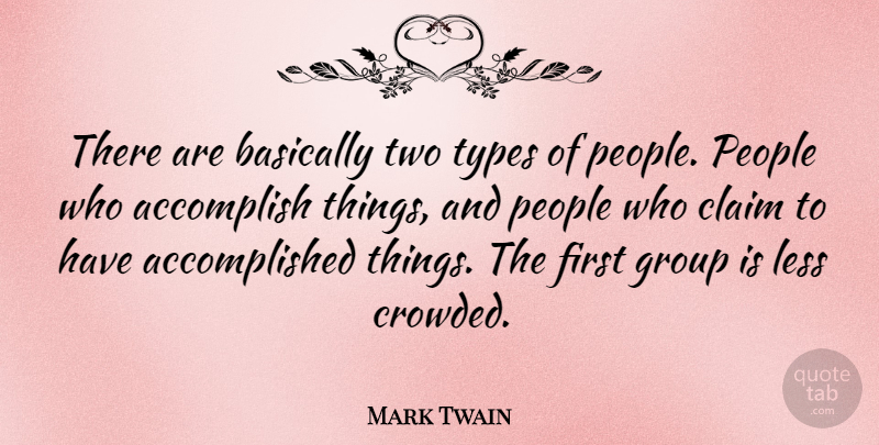 Mark Twain Quote About Inspirational, Funny, Motivational Sports: There Are Basically Two Types...