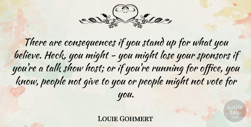 Louie Gohmert There Are Consequences If You Stand Up For What You
