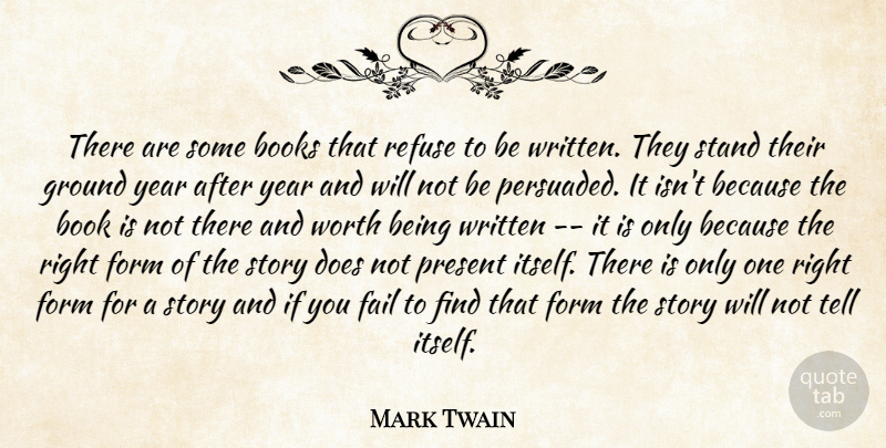 Mark Twain Quote About Book, Writing, Years: There Are Some Books That...