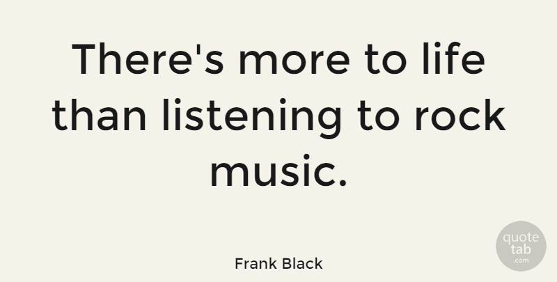 Frank Black Theres More To Life Than Listening To Rock Music