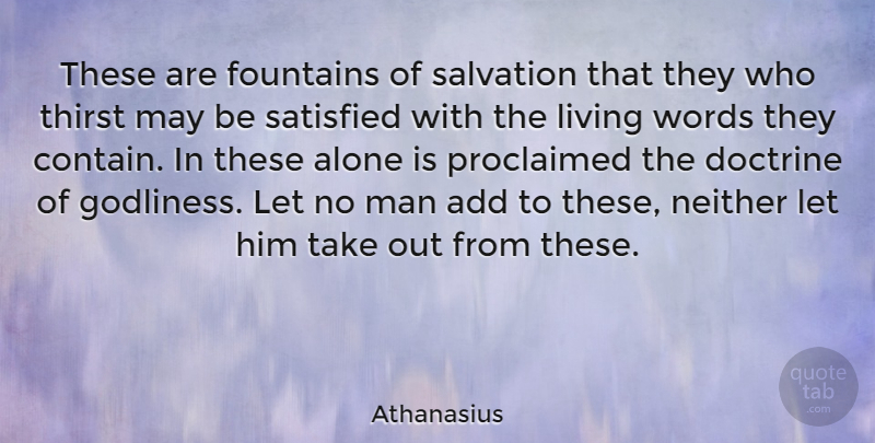 Athanasius Quote About Men, Add, May: These Are Fountains Of Salvation...