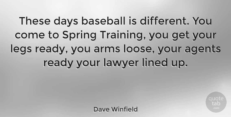 Dave Winfield These Days Baseball Is Different You Come To Spring