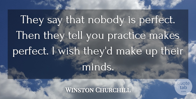 Winston Churchill Quote About Inspirational, Motivational, Basketball: They Say That Nobody Is...