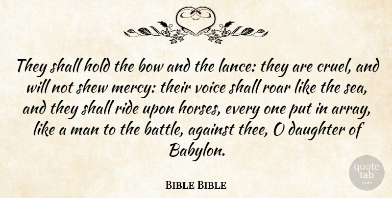 Bible Bible Quote About Against, Bow, Daughter, Hold, Man: They Shall Hold The Bow...