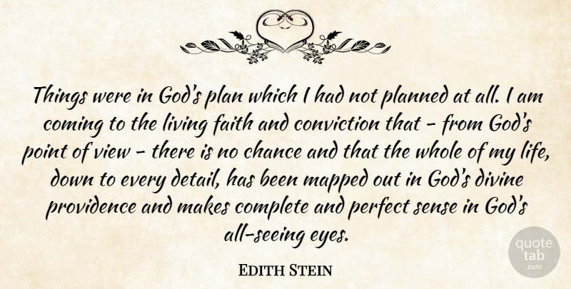 Edith Stein: Things Were In God's Plan Which I Had Not