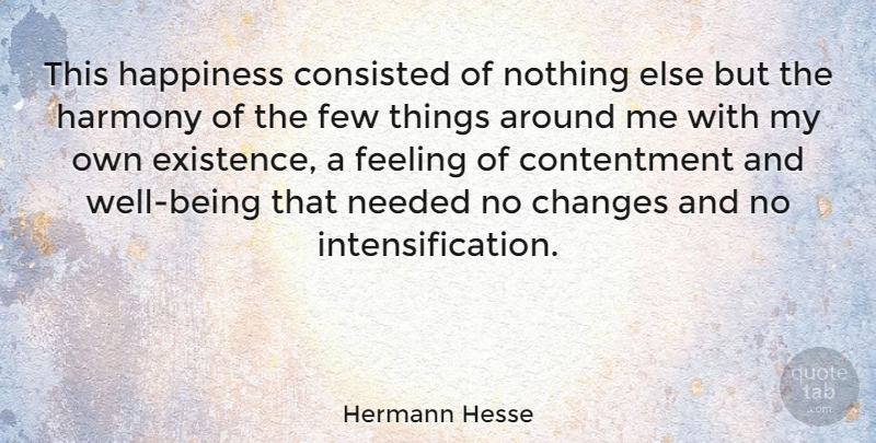 Hermann Hesse This Happiness Consisted Of Nothing Else But