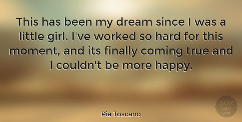 Pia Toscano This Has Been My Dream Since I Was A Little Girl Ive