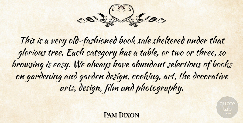 Pam Dixon Quote About Abundant, Book, Books, Category, Decorative: This Is A Very Old...