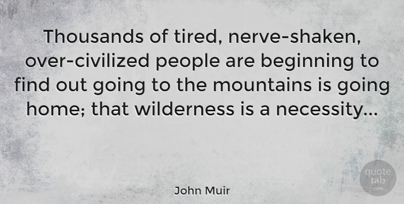 John Muir Thousands Of Tired Nerve Shaken Over Civilized People
