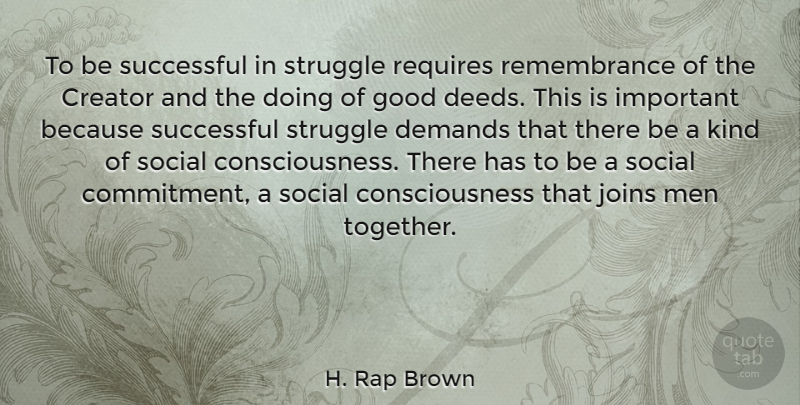H Rap Brown To Be Successful In Struggle Requires Remembrance Of