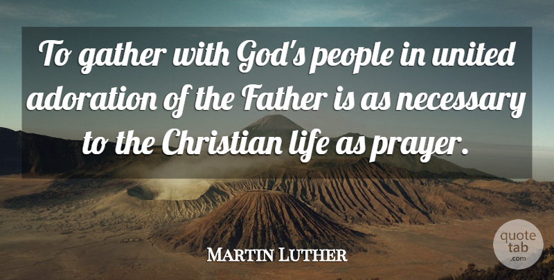 Martin Luther To Gather With Gods People In United Adoration Of
