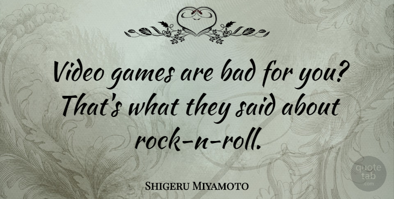 shigeru miyamoto video games are bad for you that s what they
