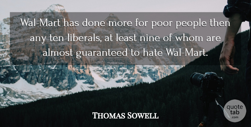 Thomas Sowell Wal Mart Has Done More For Poor People Then Any Ten