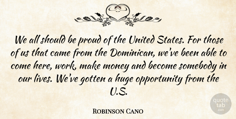 Robinson Cano: We All Should Be Proud Of The United States