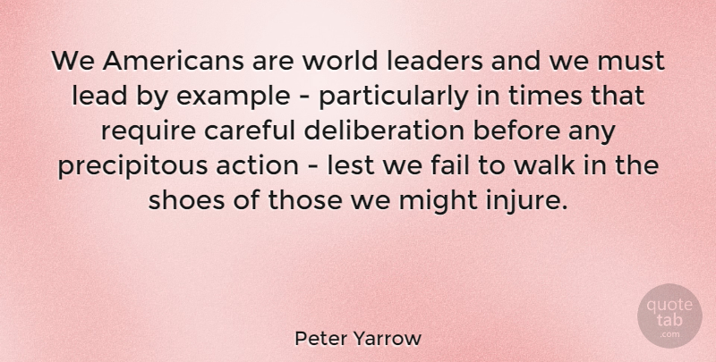 Peter Yarrow We Americans Are World Leaders And We Must Lead By