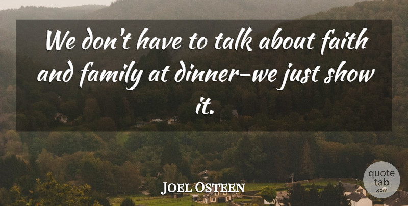 Joel Osteen We Don T Have To Talk About Faith And Family At Dinner