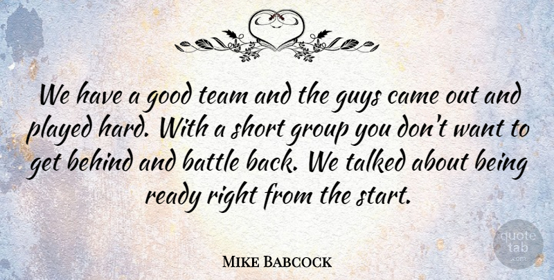 Mike Babcock We Have A Good Team And The Guys Came Out And Played