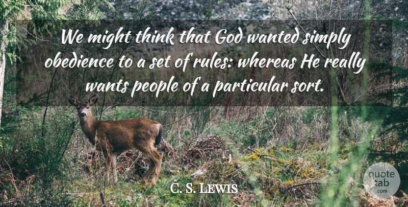 C. S. Lewis Quote About Thinking, People, Want: We Might Think That God...