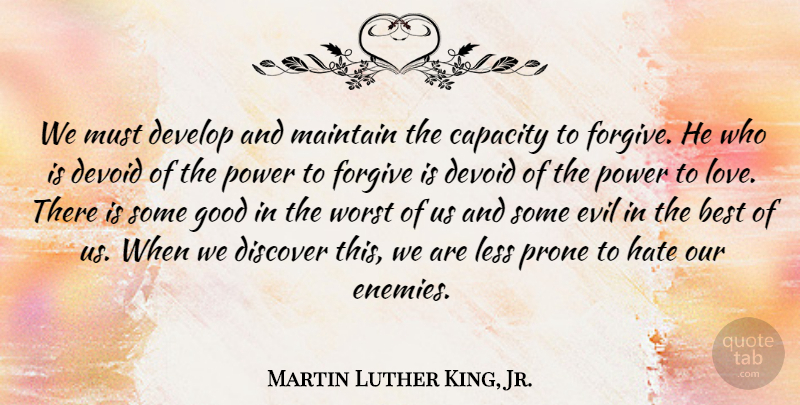 Martin Luther King Jr We Must Develop And Maintain The Capacity