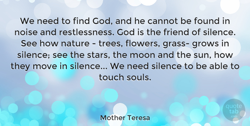 Mother Teresa Quote About Nature, Stars, Flower: We Need To Find God...