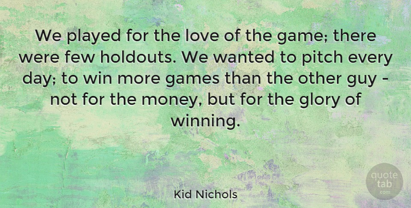 Kid Nichols We Played For The Love Of The Game There Were Few
