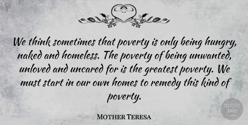 Mother Teresa Quote About Motivational, Wise, Peace: We Think Sometimes That Poverty...