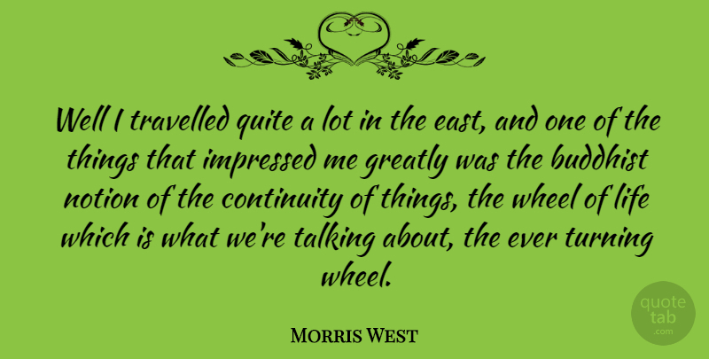 Morris West Well I Travelled Quite A Lot In The East And One Of