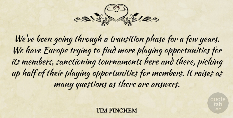 Tim Finchem: We've Been Going Through A Transition Phase