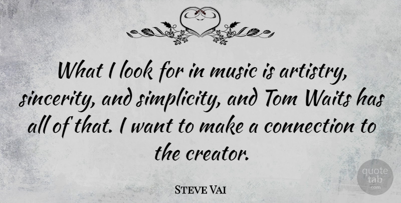 Steve Vai Quote About Waiting, Simplicity, Looks: What I Look For In...