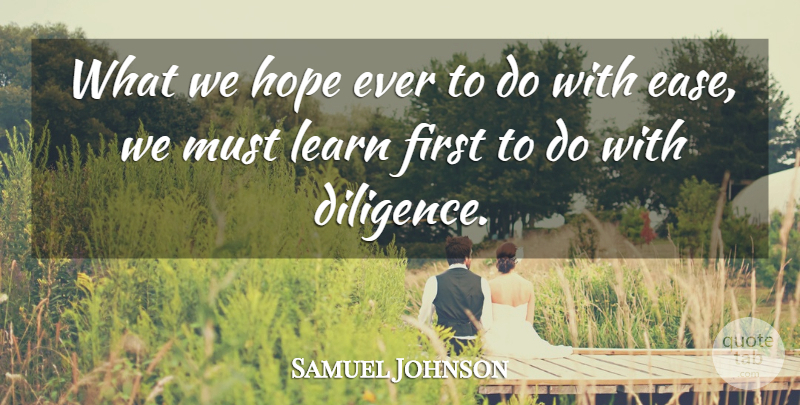 Samuel Johnson Quote About Success, Dance, Life And Love: What We Hope Ever To...