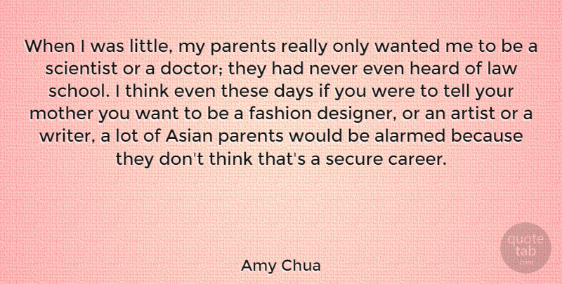 Amy Chua When I Was Little My Parents Really Only Wanted Me To Be