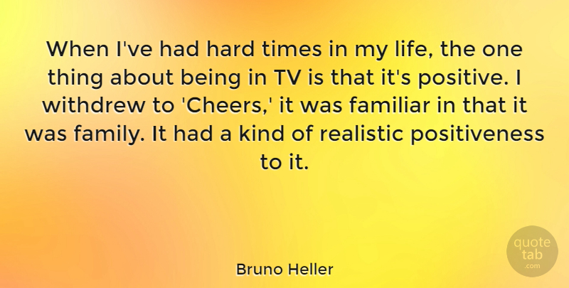 Bruno Heller When I Ve Had Hard Times In My Life The One Thing