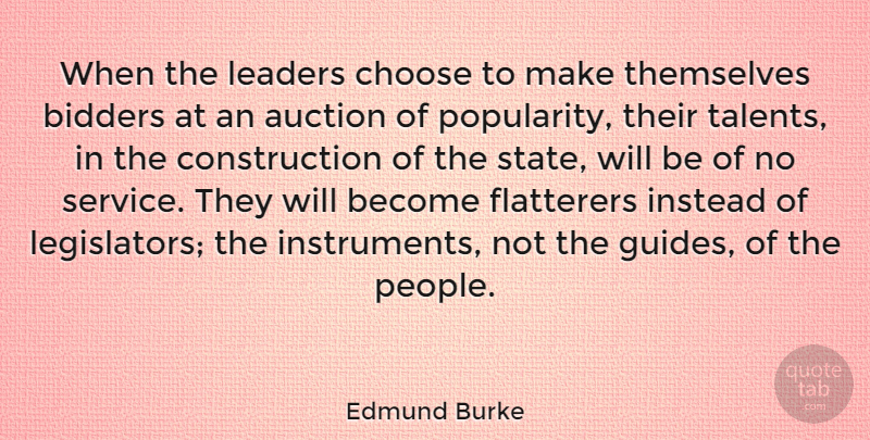 Edmund Burke Quote About People, Leader, Auctions: When The Leaders Choose To...