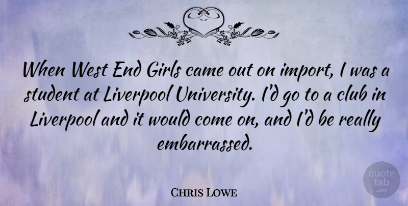 Chris Lowe Quote About Girl, Clubs, West: When West End Girls Came...