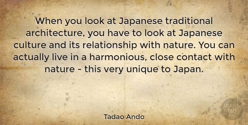 Tadao Ando When You Look At Japanese Traditional Architecture You