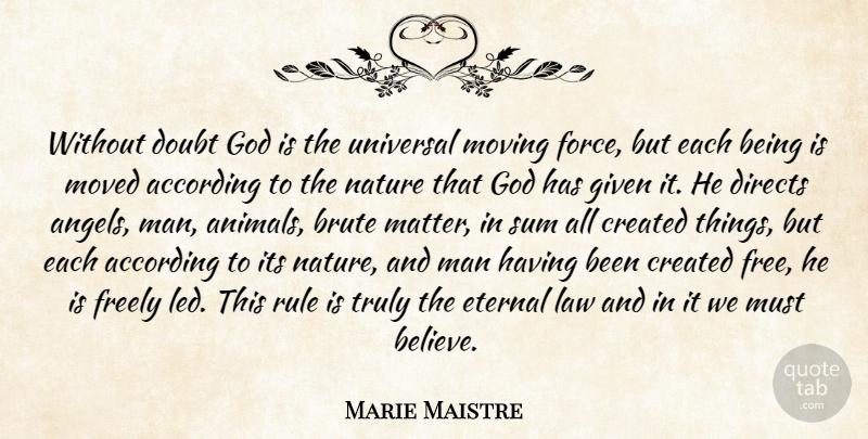 joseph de maistre out doubt god is the universal moving force