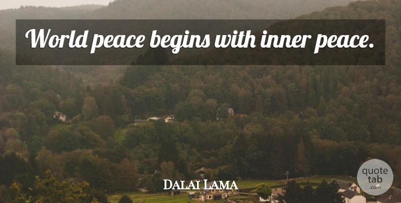 Dalai Lama: World peace begins with inner peace    QuoteTab