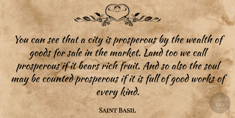 Saint Basil: You Can See That A City Is Prosperous By The