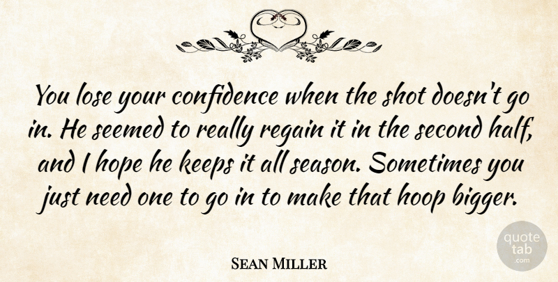 Sean Miller You Lose Your Confidence When The Shot Doesnt Go In