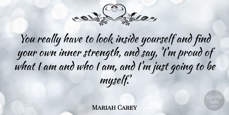 Mariah Carey: You really have to look inside yourself and ...