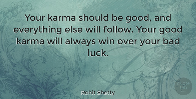 Rohit Shetty Quote About Karma, Winning, Over You: Your Karma Should Be Good...