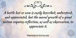Moral Growth Quotes, Frederick Douglass Quote About Patriotic, Reflection, Moral Growth: A Battle Lost Or Won...